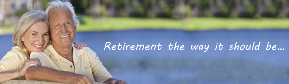Retirement the way it should be...